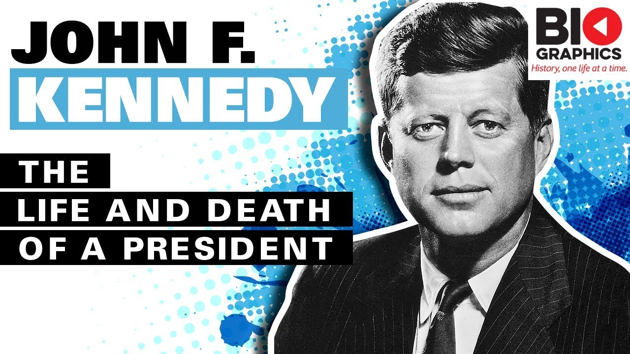 John F. Kennedy: The Life and Death of a President