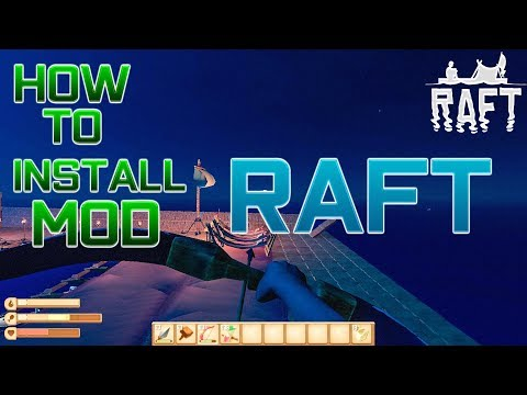 How To Install Mod Raft  // Raft Mod Full 100%