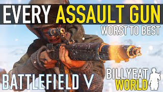 Every ASSAULT GUN in BATTLEFIELD V RANKED from WORST to BEST