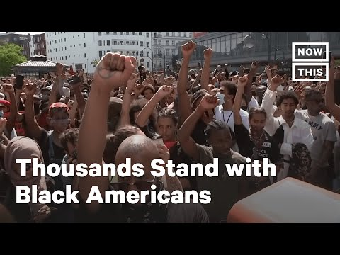 International Protests Join Americans in Response to George Floyd Death | NowThis