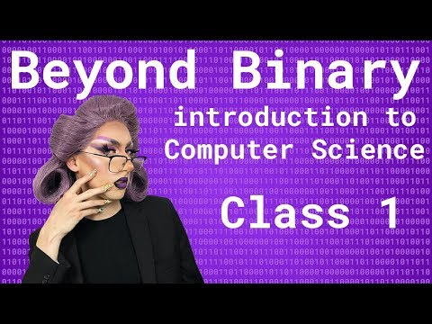 Beyond Binary: Intro to Computer Science | CS Fundamentals in JavaScript | Ep 1 thumbnail