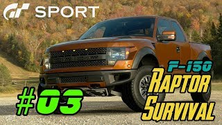 Gran Turismo : Sport - F-150 Raptor Survival [ PS4 Gameplay #03 ] - iBNGames