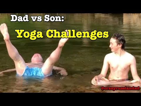 Russian Dad vs Son: Yoga Challenges