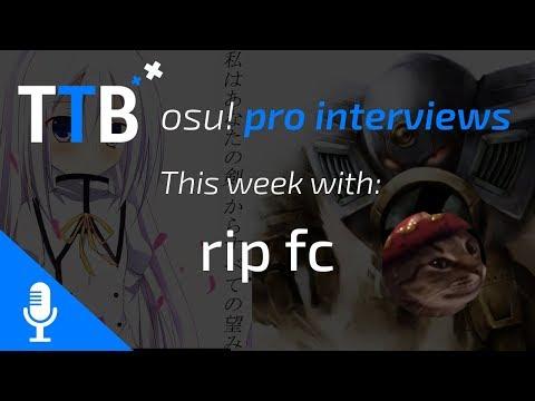 osu! Interviews - rip fc