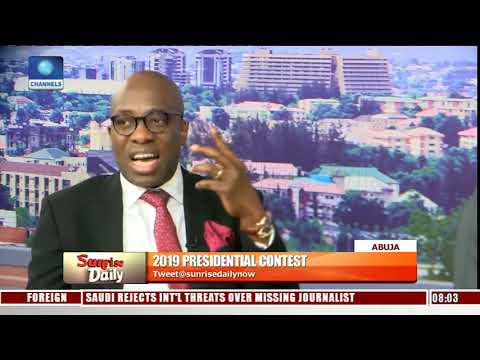 2019: Buhari, Atiku Campaign Spokespersons In Direct Criticism Of Flagbearers Pt4 Sunrise Daily