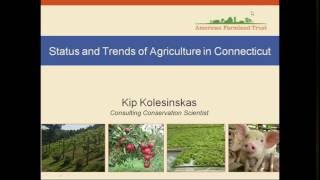 Planning for Agriculture in Connecticut, June 10, 2016