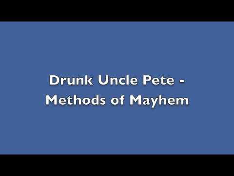 Клип Methods of Mayhem - Drunk Uncle Pete