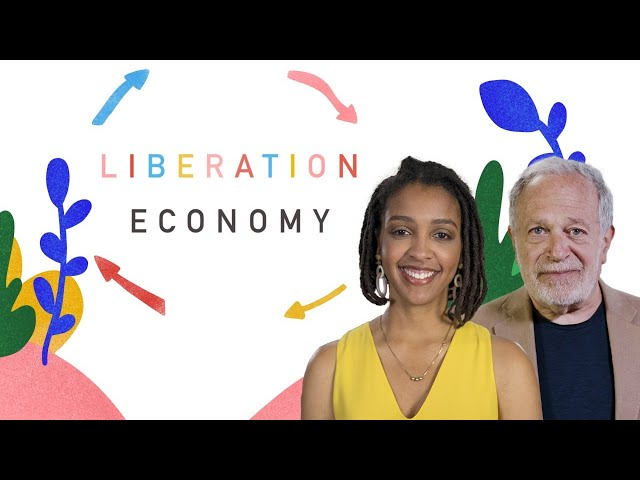 Racism: Follow the Money with Solana Rice and Robert Reich
