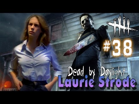 DEAD BY DAYLIGHT | Laurie Strode is a pain! | LVL 16