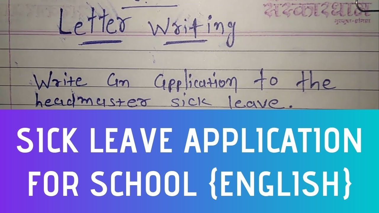 How To Write Sick Leave Application For School – Letter Writing Skill In  English