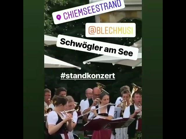 Standkonzert Schwögler am See 2019 Blaskapelle Übersee-Feldwies
