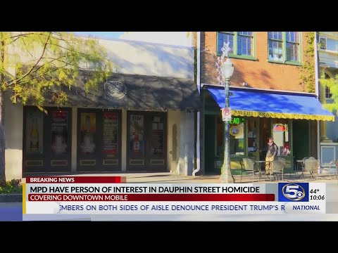 VIDEO: Person of interest identified in deadly Dauphin St. fight