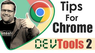 CHROME DEVTOOLS TIPS FOR WEB DEVELOPERS - MUST SEE