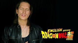 DRAGON BALL SUPER OP 2 (English Cover)