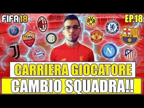 CAMBIO SQUADRA!! ECCO LA NUOVA DESTINAZIONE PER VINCERE LA CHAMPIONS! FIFA 18 CARRIERA GIOCATORE #18