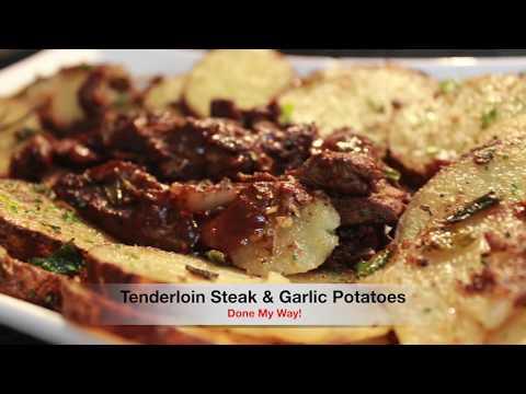 Tenderloin Steak & Garlic Potatoes