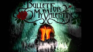 Bullet For My Valentine - Your Tears Don