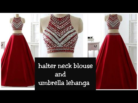 Diy:Halter Neck Blouse And Umbrella Lehanga