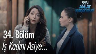 İş kadını Asiye! - Sen Anlat Karadeniz 34. Bölüm