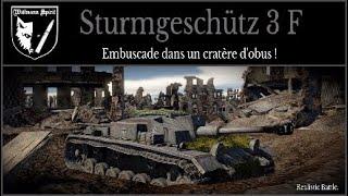 WAR THUNDER tanks : Sturmgeschütz 3 F. Embuscade dans un cratère d'obus! (Realistic Battle.)
