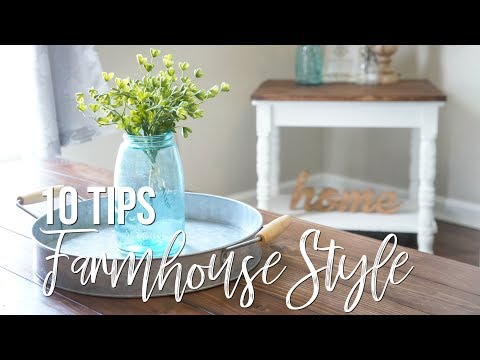 10 FARMHOUSE HOME DECOR TIPS | 10 WAYS TO ACHIEVE FARMHOUSE STYLE | Maranda Christine