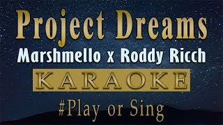 Marshmello x Roddy Ricch - Project Dreams (Karaoke)