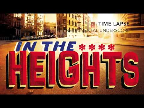 Time Lapse - In the Heights - Instrumental Underscore