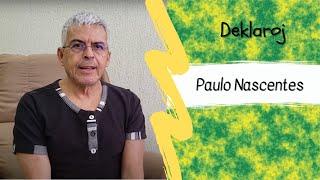 BK Deklaroj – Paulo Nascentes