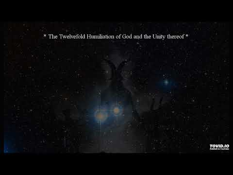 The Twelvefold Humiliation of God and the Unity thereof