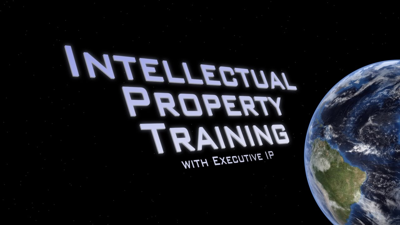 Intellectual Property Training Executive Ip Youtube