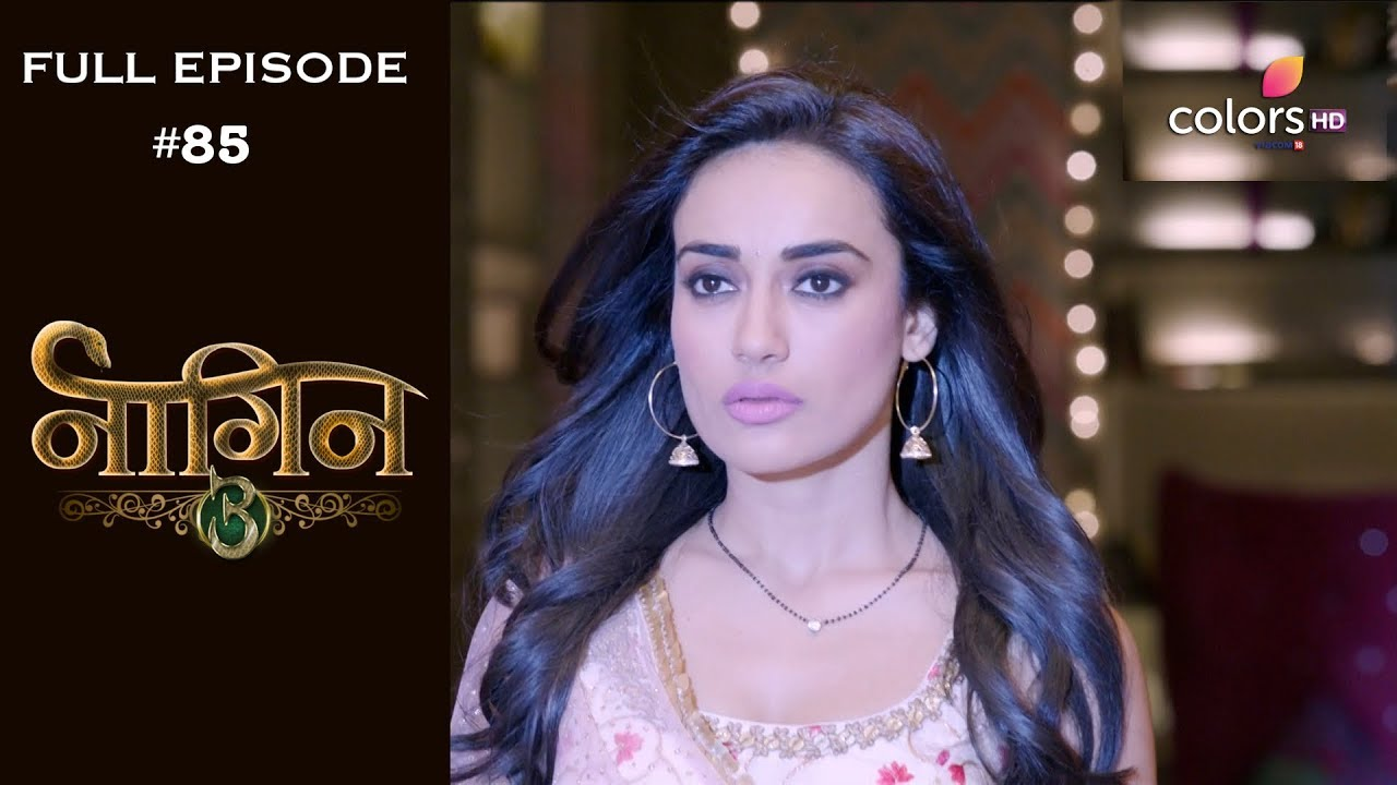 Download Naagin 3 - 23rd March 2019 - नागिन 3 - Full Episode