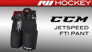 CCM JetSpeed FT1 Pant Review
