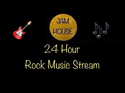 Jam House 24 Hour Live Rock Music Stream • Rock Radio • Live Chat • 24/7 Live Stream