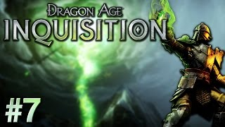 Dragon Age: Inquisition - Episode #7 - The Hinterlands