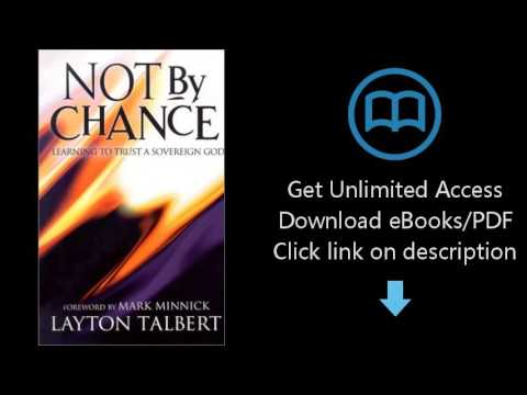Download Not by Chance: Learning to Trust a Sovereign God [P.D.F]