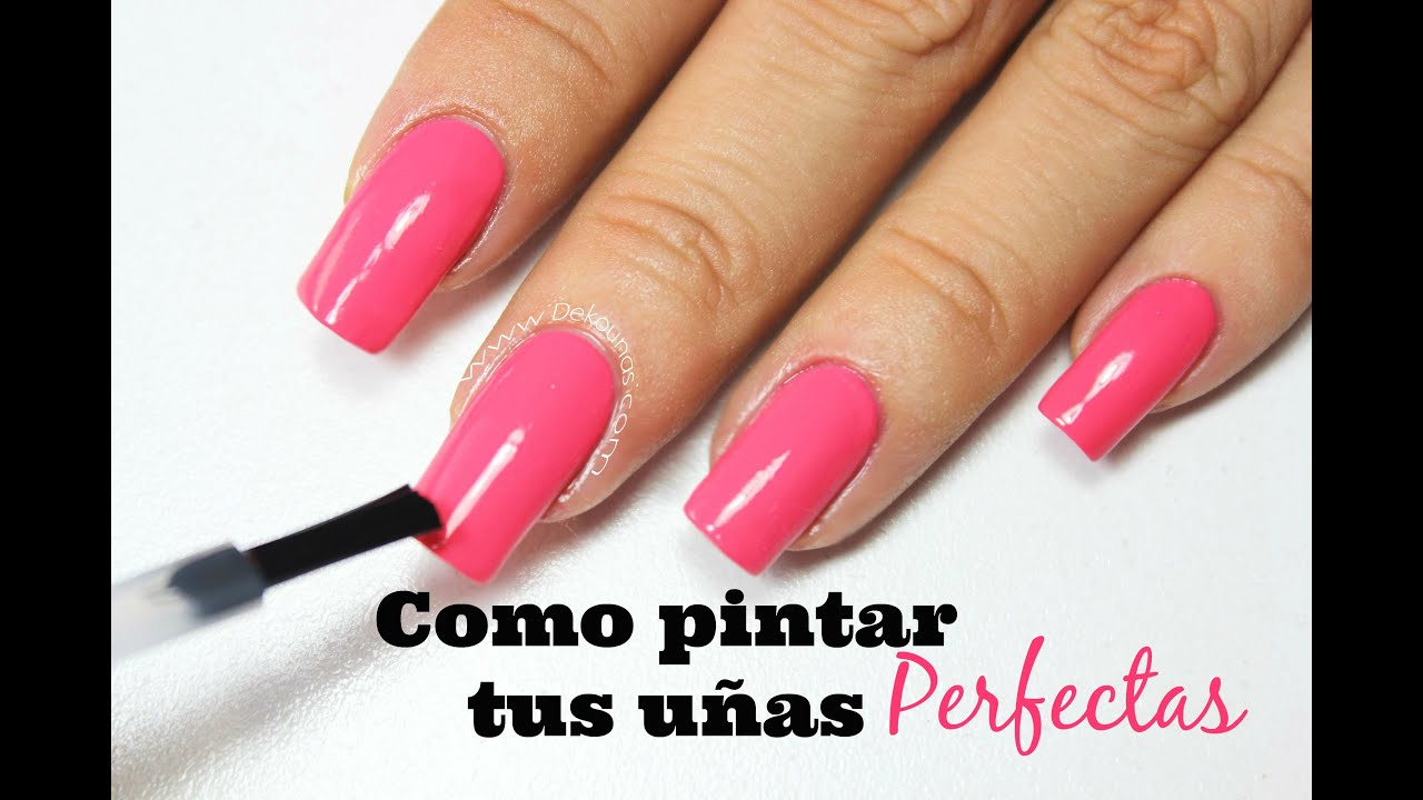 Como Pintar Tus Uñas Perfectas Paint Your Nails Perfectly