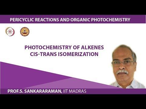 Photochemistry of alkenes cis-trans isomerization