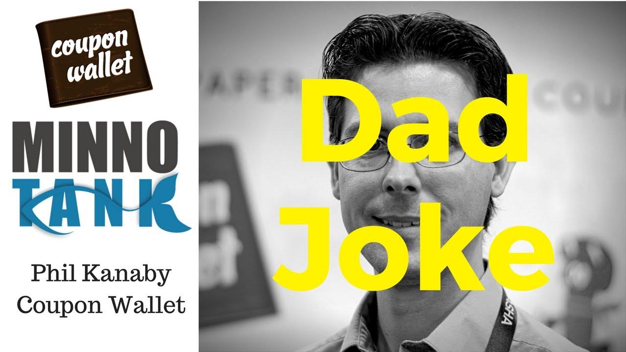 Dad Joke L Phil Kanaby L Coupon Wallet Youtube