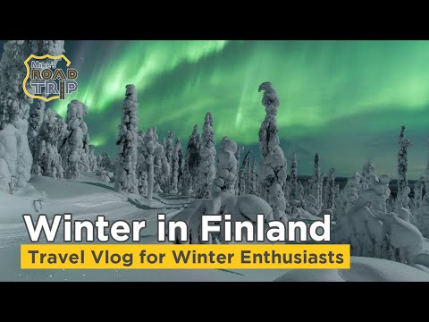 Finland in the Winter | Finland Winter Activities