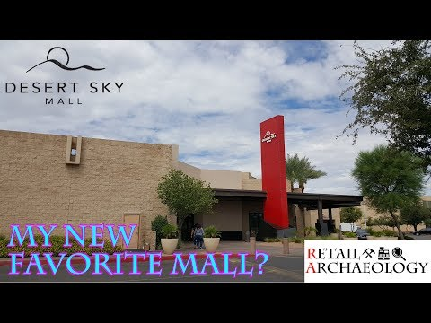 Desert Sky Mall: My New Favorite Mall?   Dead Mall & Retail Documentary   Retail Archaeology