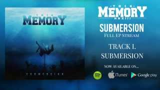 This Memory- Submersion Official EP Stream