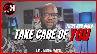Fight and Build - Take Care Of You