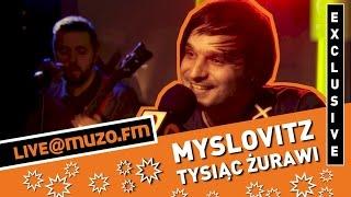 Myslovitz - Tysiąc Żurawi (Live at MUZO.FM)