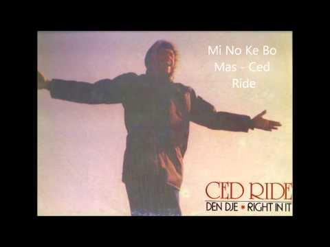 Mi No Ke Bo Mas - Ced Ride