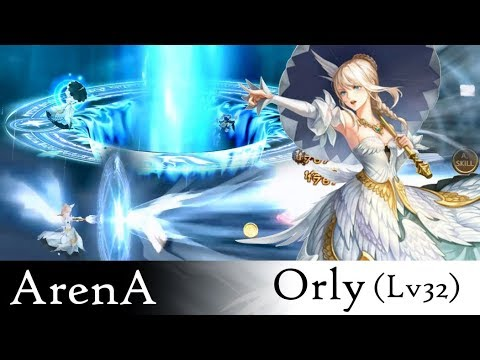 Seven Knights Arena - Orly Lv32 in Arena 4900++ (Speed Team)