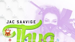 Jac Saavige - Thug Love - November 2018