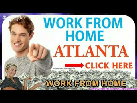 Work From Home Atlanta Ga - Legitimate Work From Home Jobs Atl