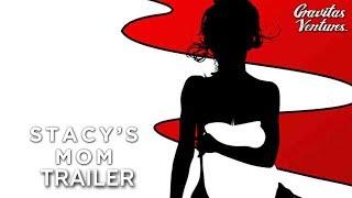Stacy's Mom - Trailer