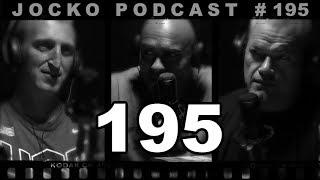 Jocko Podcast 195 w/ Rob Jones - Take Everything Thrown Your Way