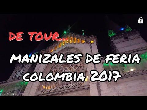 MANIZALES COLOMBIA 2017